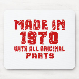Made In 1970 With All Original Parts Mouse Pad
