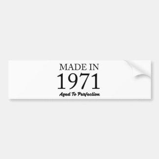 Made In 1971 Bumper Sticker