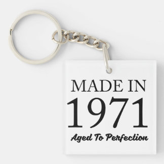 Made In 1971 Keychain