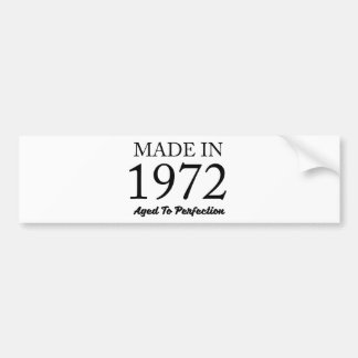 Made In 1972 Bumper Sticker