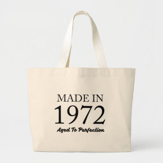 Made In 1972 Large Tote Bag