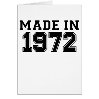 MADE IN 1972.png Card