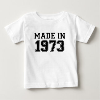 MADE IN 1973.png Baby T-Shirt