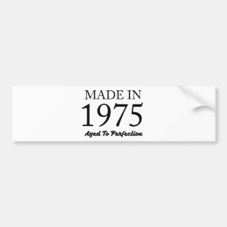Made In 1975 Bumper Sticker