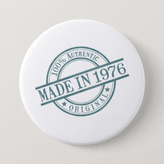 Made in 1976 Circular Rubber Stamp Style Logo 3 Inch Round Button