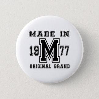 MADE IN 1977 ORIGINAL BRAND BIRTHDAY DESIGNS 2 INCH ROUND BUTTON