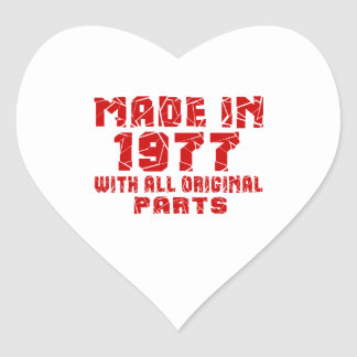Made In 1977 With All Original Parts Heart Sticker