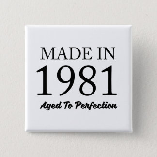 Made In 1981 2 Inch Square Button