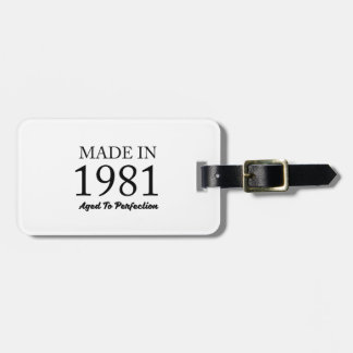 Made In 1981 Bag Tag