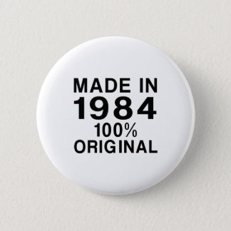 Made In 1984 2 Inch Round Button