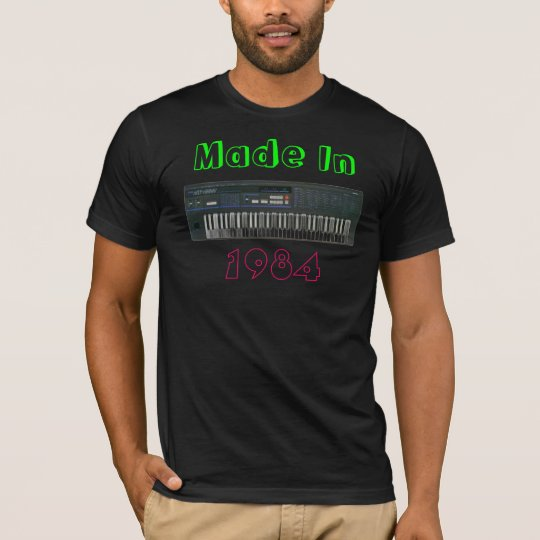 Made in 1984 T-Shirt