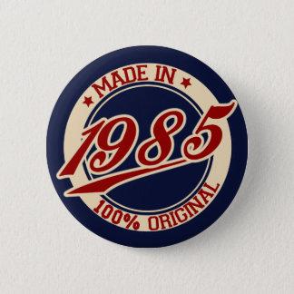 Made In 1985 2 Inch Round Button