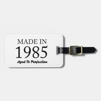 Made In 1985 Luggage Tag