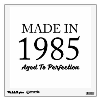 Made In 1985 Wall Decal