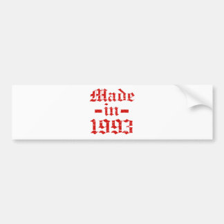 Made in 1993 designs bumper sticker