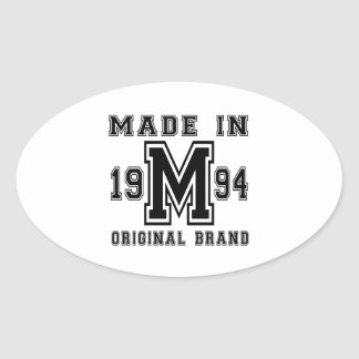 MADE IN 1994 ORIGINAL BRAND BIRTHDAY DESIGNS OVAL STICKER