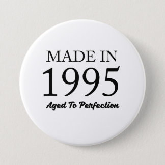 Made In 1995 3 Inch Round Button