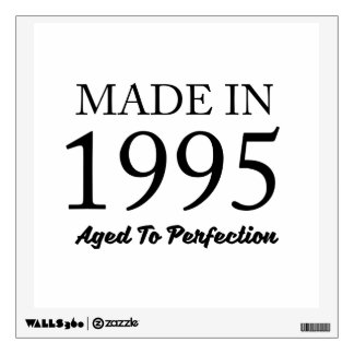 Made In 1995 Wall Sticker