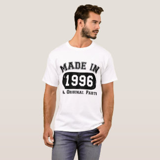 Made in 1996 All Original Parts 21st Twenty First T-Shirt