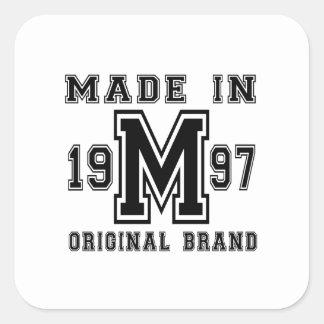 MADE IN 1997 ORIGINAL BRAND BIRTHDAY DESIGNS SQUARE STICKER