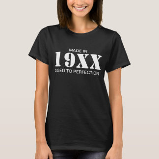 Made in 19XX Aged To Perfection Customize The Year T-Shirt