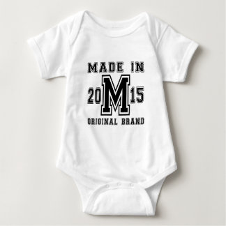 MADE IN 2015 ORIGINAL BRAND BIRTHDAY DESIGNS BABY BODYSUIT