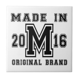 MADE IN 2016 ORIGINAL BRAND BIRTHDAY DESIGNS TILE
