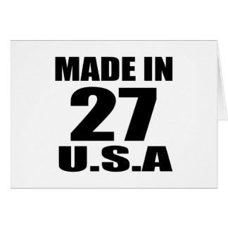 MADE IN 27 U.S.A BIRTHDAY DESIGNS CARD