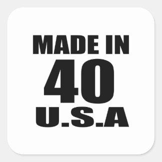 MADE IN 40 U.S.A BIRTHDAY DESIGNS SQUARE STICKER
