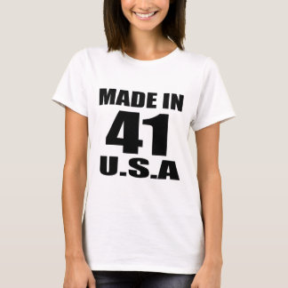 MADE IN 41 U.S.A BIRTHDAY DESIGNS T-Shirt
