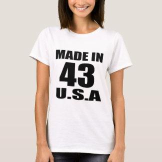 MADE IN 43 U.S.A BIRTHDAY DESIGNS T-Shirt
