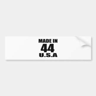 MADE IN 44 U.S.A BIRTHDAY DESIGNS BUMPER STICKER