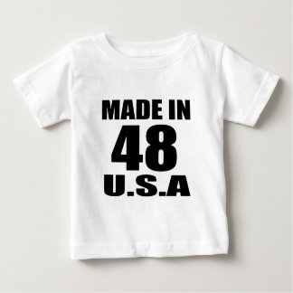 MADE IN 48 U.S.A BIRTHDAY DESIGNS BABY T-Shirt