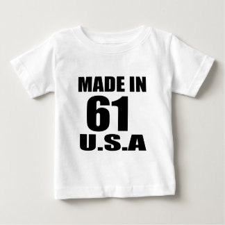 MADE IN 61 U.S.A BIRTHDAY DESIGNS BABY T-Shirt