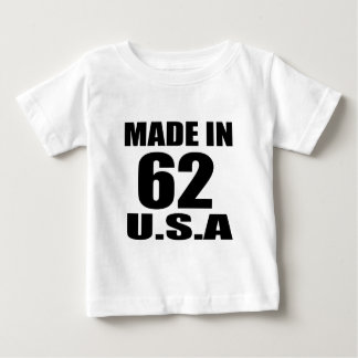 MADE IN 62 U.S.A BIRTHDAY DESIGNS BABY T-Shirt