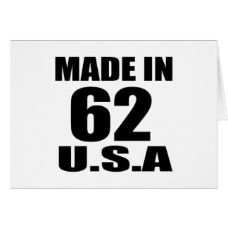 MADE IN 62 U.S.A BIRTHDAY DESIGNS CARD