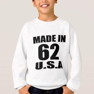 MADE IN 62 U.S.A BIRTHDAY DESIGNS SWEATSHIRT