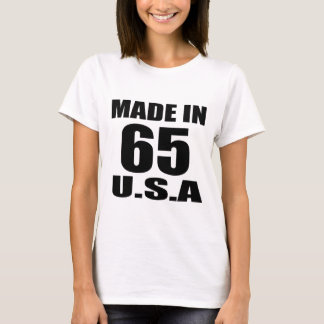 MADE IN 65 U.S.A BIRTHDAY DESIGNS T-Shirt