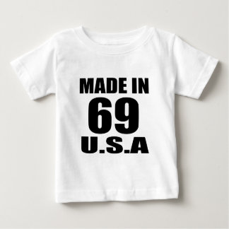 MADE IN 69 U.S.A BIRTHDAY DESIGNS BABY T-Shirt