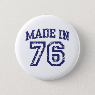 Made In 76 2 Inch Round Button