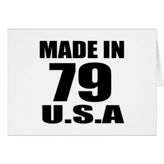 MADE IN 79 U.S.A BIRTHDAY DESIGNS CARD