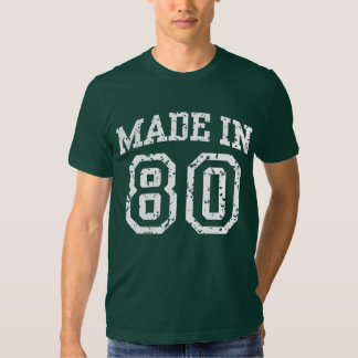 Made in 80 tee shirt