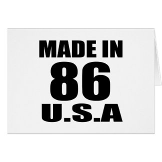 MADE IN 86 U.S.A BIRTHDAY DESIGNS CARD