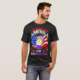 Made In America Philippines Parts Country Tshirt