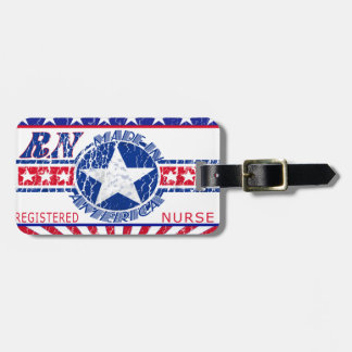 MADE IN AMERICA RN - REGISTERED NURSE PATRIOTIC TAGS FOR LUGGAGE