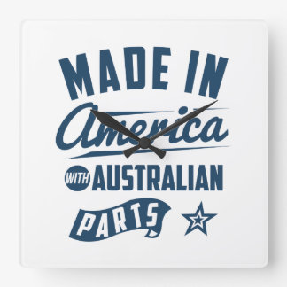 Made In America With Australian Parts Square Wall Clock