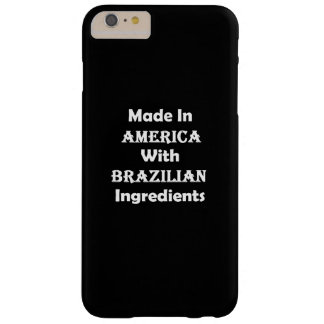 Made In America With Brazilian Ingredients Barely There iPhone 6 Plus Case