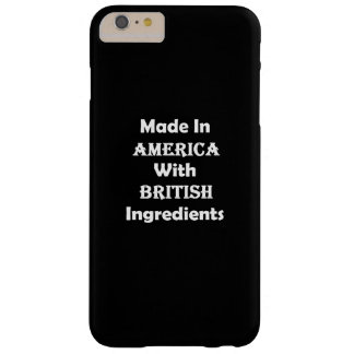 Made In America With British Ingredients Barely There iPhone 6 Plus Case