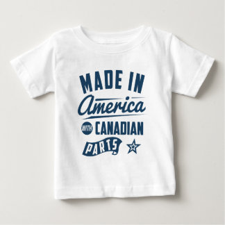 Made In America With Canadian Parts Baby T-Shirt