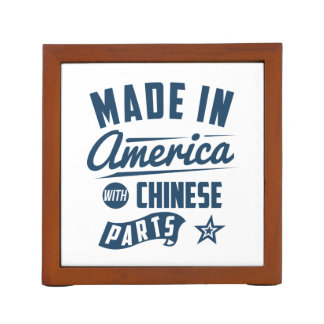 Made In America With Chinese Parts Desk Organizer